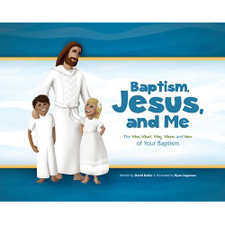 Baptism, Jesus, and Me