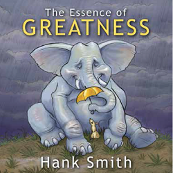 The Essence of Greatness CD By Hank Smith