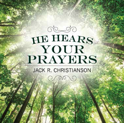 He Hears Your Prayers CD