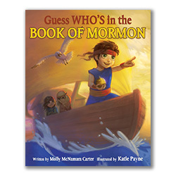 Guess Whos in the Book of Mormon? lds childrens book, hardcover childrens book, book of mormon learning book, who is in the book of mormon