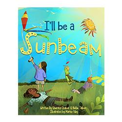 Ill Be a Sunbeam