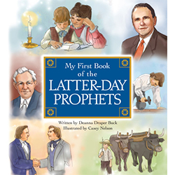 My First Book of the Latter-day Prophets