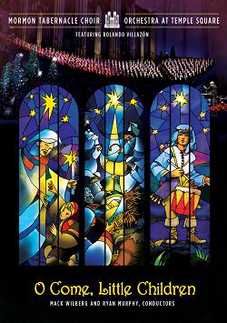 Mormon Tabernacle Choir: O Come, Little Children DVD