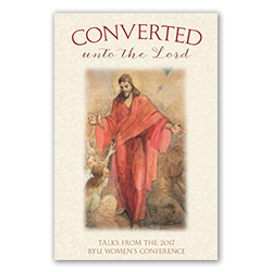 Converted Unto the Lord