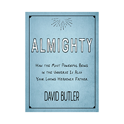 Almighty david butler, heavenly father, the almighty