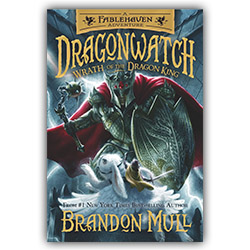 Dragonwatch Vol. 2: Wrath of the Dragon King dragonwatch, brandon mull, dragon watch volume 2