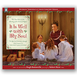 It Is Well with My Soul it is well with my soul hymn, mormon tabernackle choir, tabernackle choir
