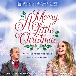 The Tabernacle Choir: A Merry Little Christmas