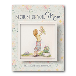 Because of You, Mom mothers day book, mothers day gift,