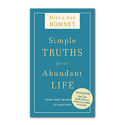 Simple Truths for an Abundant Life From One Generation to Another mitt romney book