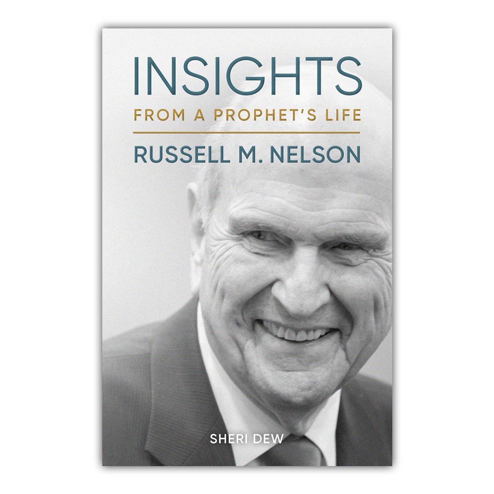 Insights from a Prophet's Life: Russell M  Nelson