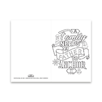 Fathers Day Coloring Card - A Family Needs a Father - Printable free fathers day card, printable fathers day card,