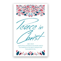 Peace in Christ Poster peace in christ theme, lds youth theme, d and c 19:23, peace in christ poster, lds youth theme poster