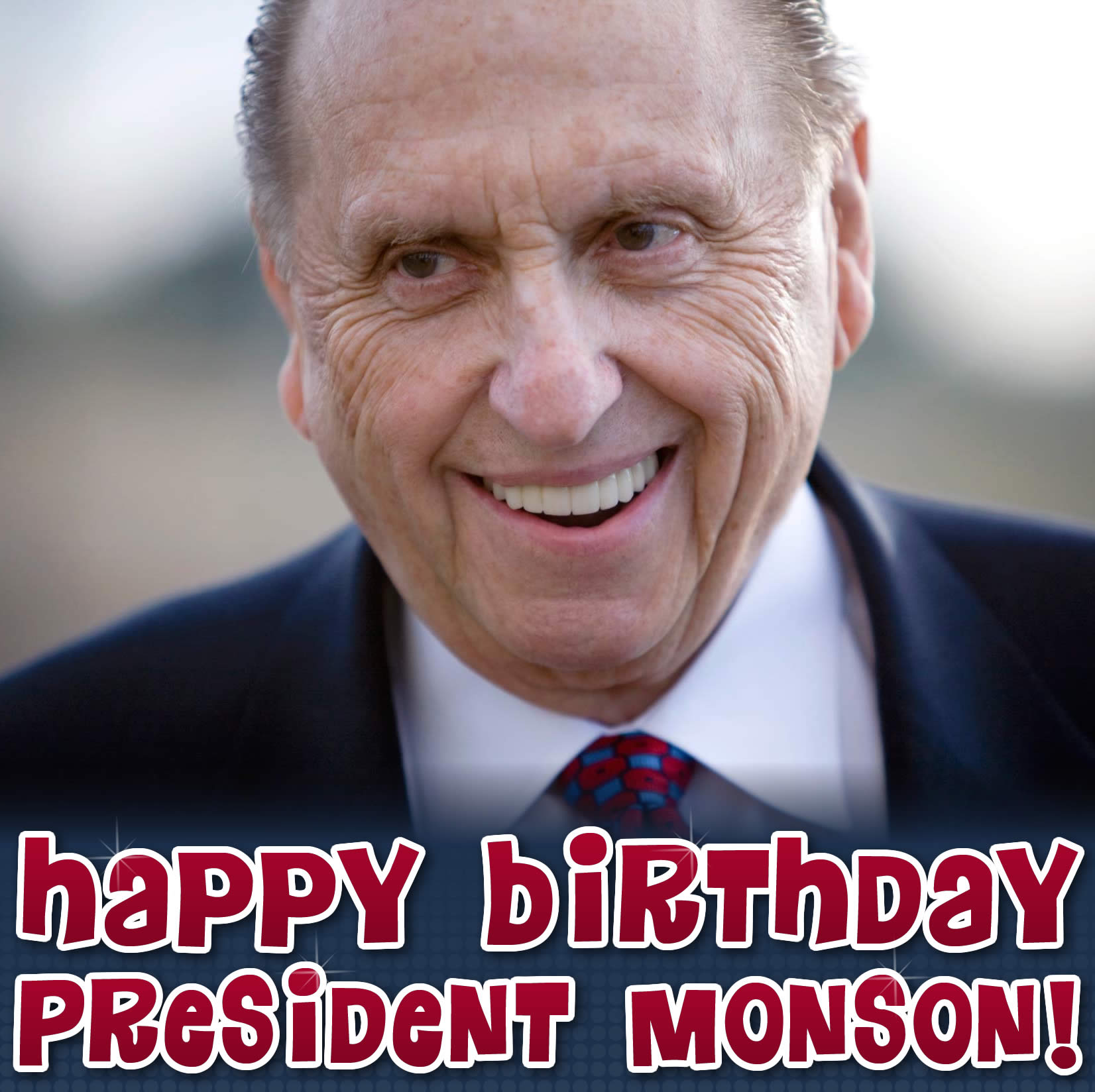President Monson's Birthday