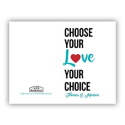 Choose Your Love Valentine's Day Card - Printable valentines day printable card, lds valentines day card, valentines day printable, lds valentines day printable card