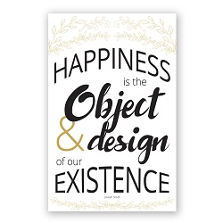 Happiness Is Object of Existence Poster - Gold & Black Printable