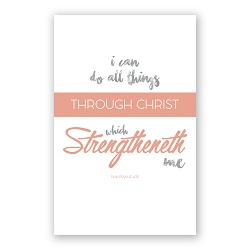 I Can Do All Things Through Christ Poster - Printable