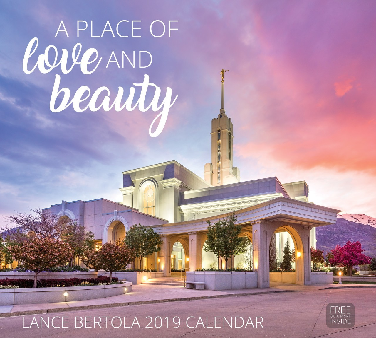 2019 A Place of Love and Beauty Calendar - Lance Bertola