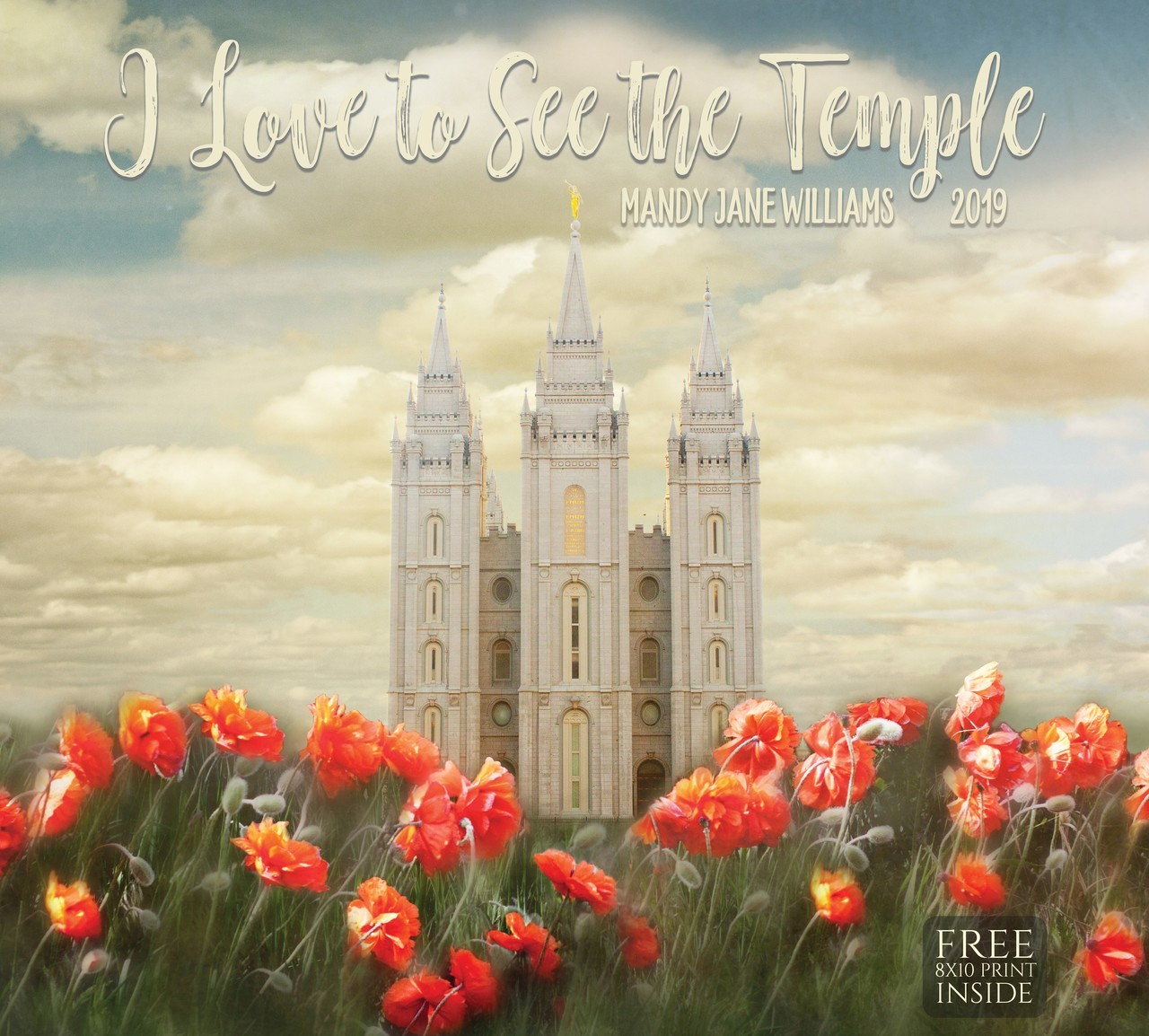 2019 I Love to See the Temple Calendar - Mandy Jane Williams