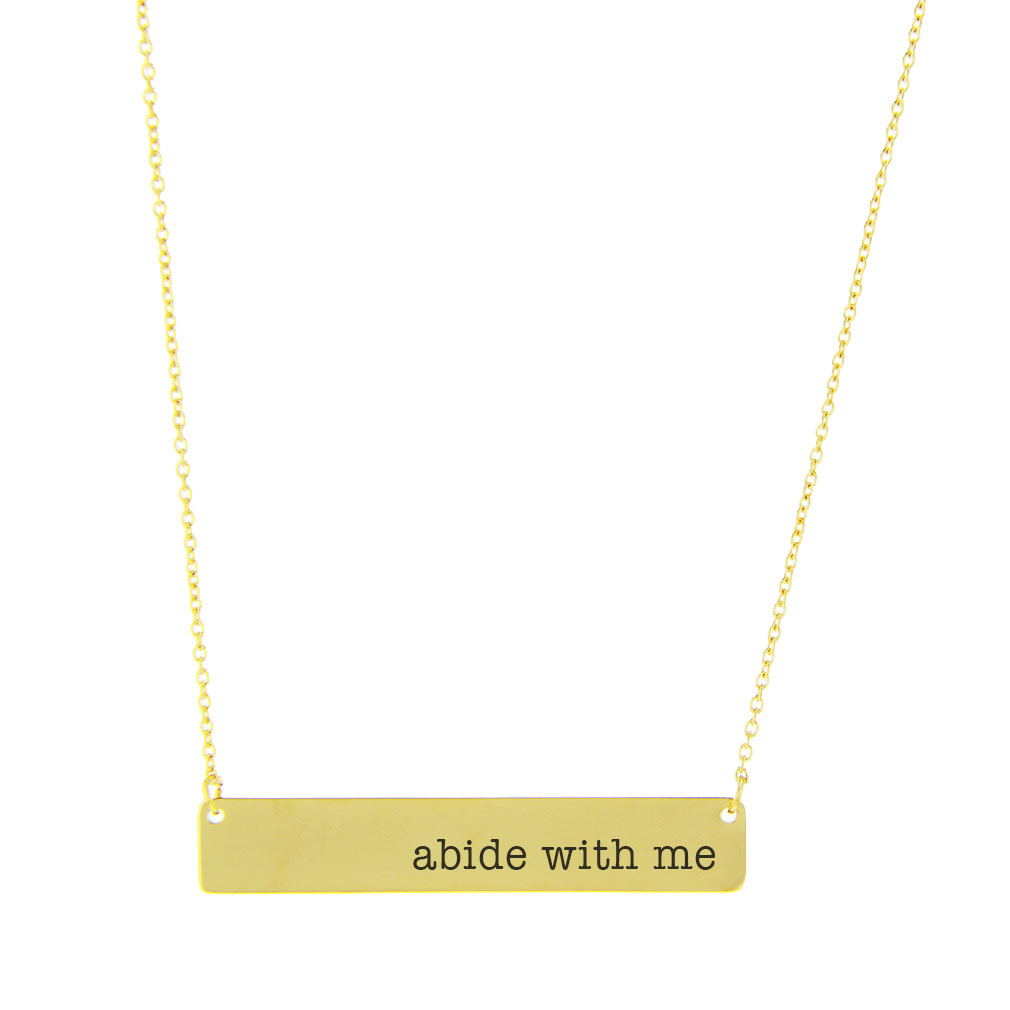 Abide with Me Bar Necklace custom necklace, custom bar necklace, text necklace, antique-looking necklace, bar necklace, text bar necklace, gold bar necklace, personalizable bar necklace, abide with me, abide with me necklace