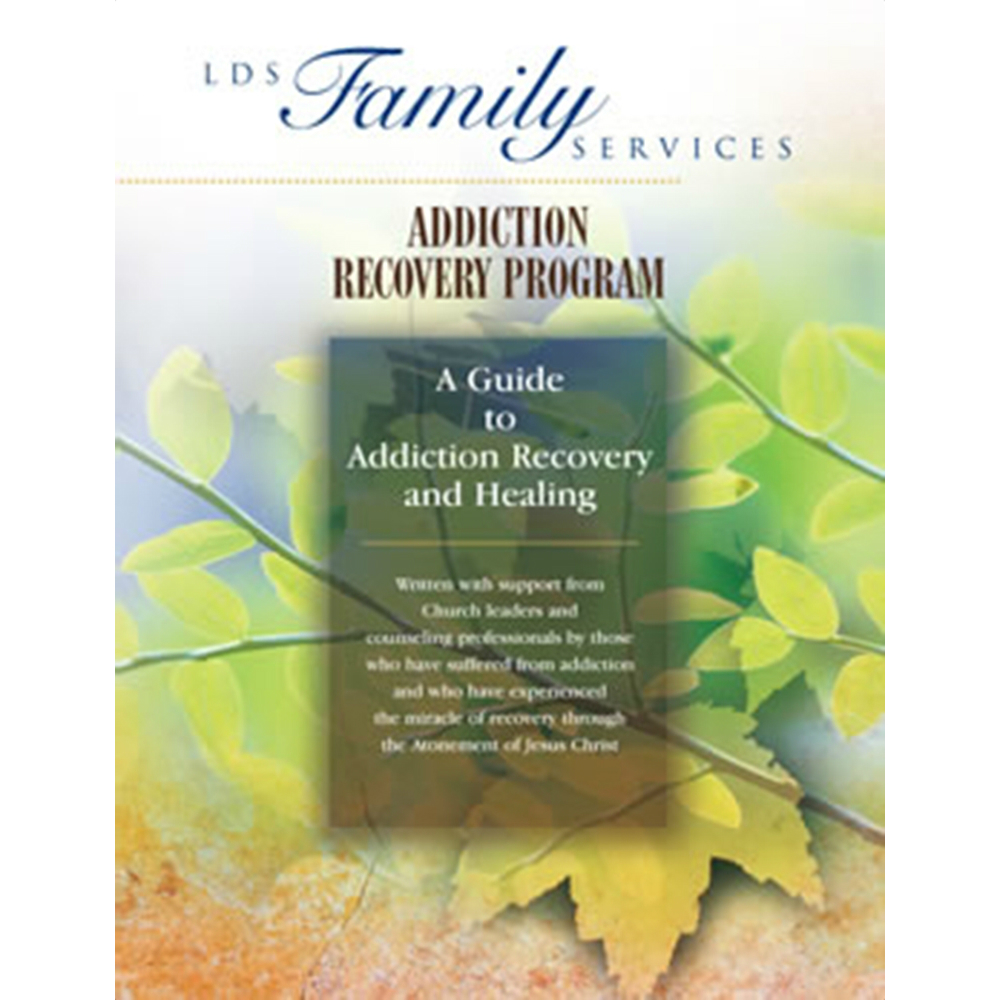 LDS Family Services sponsored Addiction Recovery Program spiral bound guide