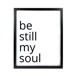 Be Still My Soul LDS Quote Wall Art - Modern Be Still My Soul LDS Quote Wall Art, lds quote wall art, lds wall art, framed lds quote