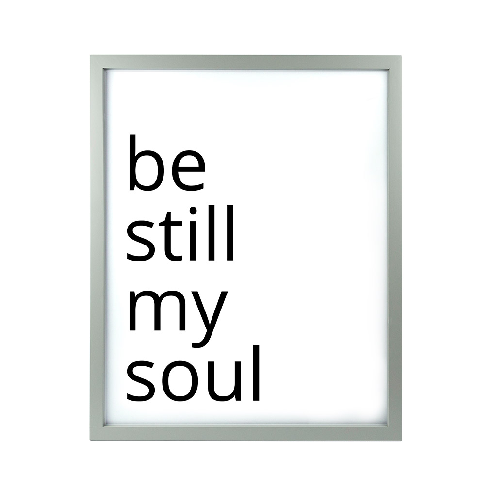 Be Still My Soul LDS Quote Wall Art - Modern - LDP-ART-QUOTE-BSMS