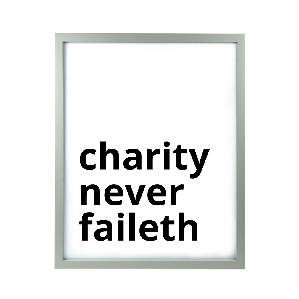 Charity Never Faileth LDS Quote Wall Art - Modern - LDP-ART-QUOTE-CNF