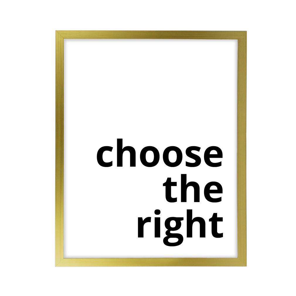 Choose the Right LDS Quote Wall Art - Modern - LDP-ART-QUOTE-CTR