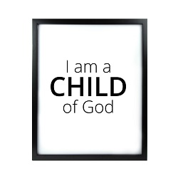 I Am A Child of God LDS Quote Wall Art - Modern I Am A Child of God LDS Quote Wall Art, lds quote wall art, lds wall art, framed lds quote