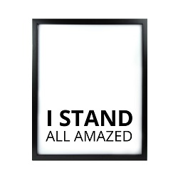 I Stand All Amazed LDS Quote Wall Art - Modern I Stand All Amazed LDS Quote Wall Art, lds quote wall art, lds wall art, framed lds quote