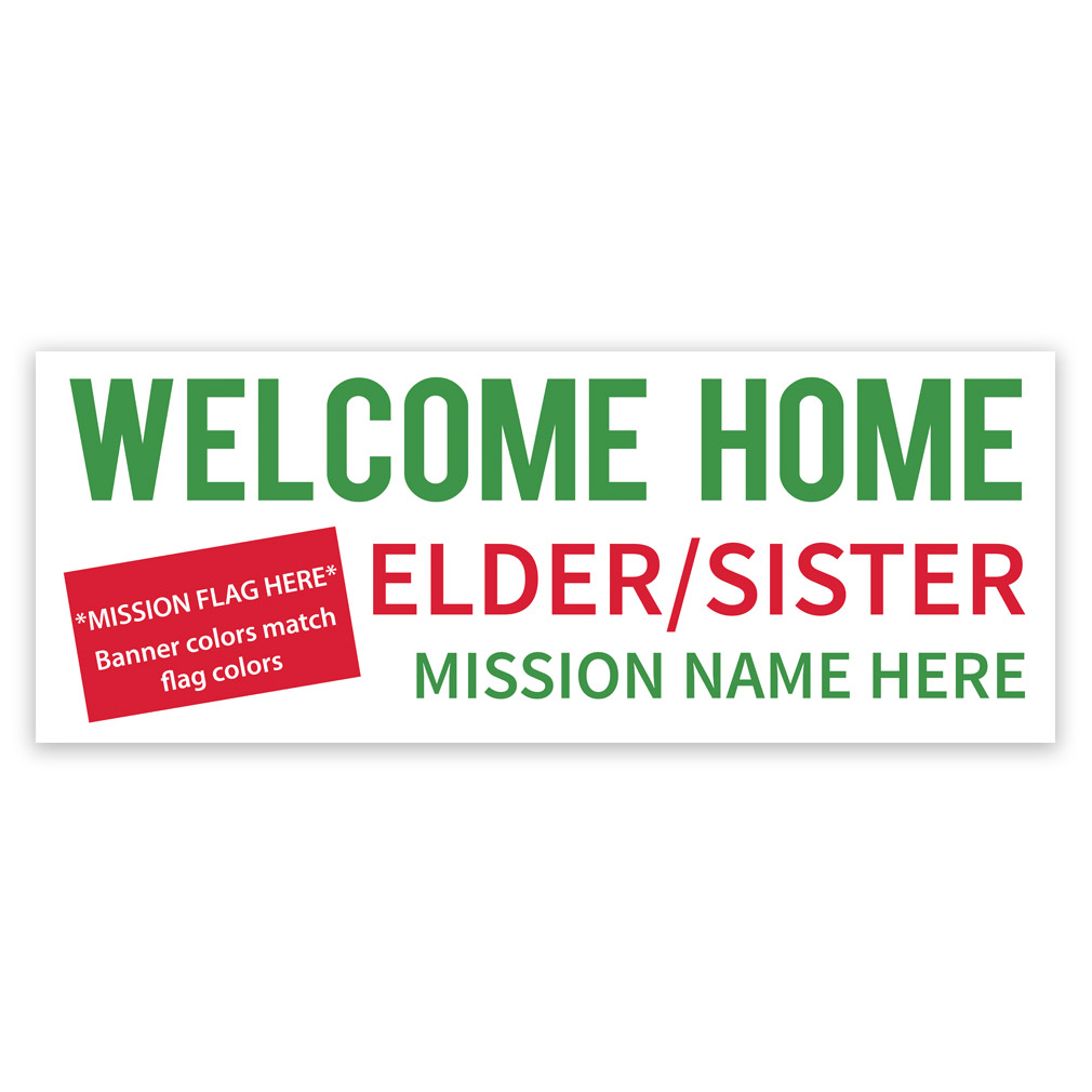 Flag Missionary Banner In Welcome Home Banners