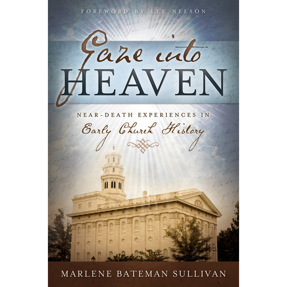 Gaze Into Heaven in Books   LDSBookstore.com (#CF ...