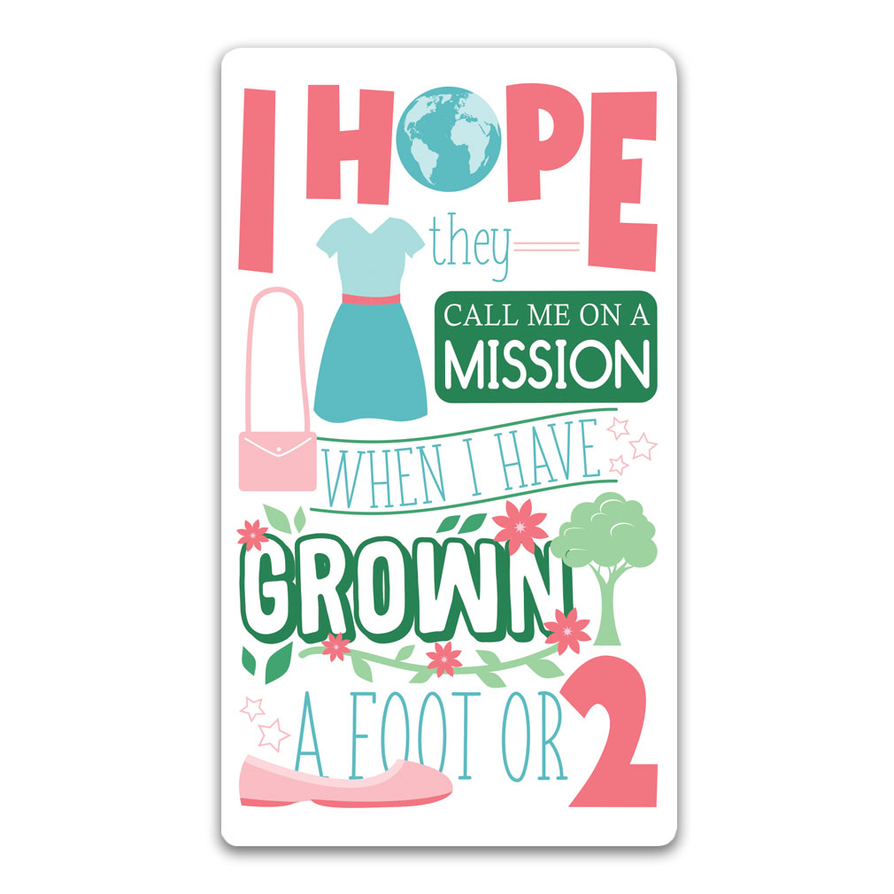 I Hope They Call Me on a Mission Bookmark - Sisters lds bookmarks, lds bookmark, bookmark, bookmarks, i hope they call me on a mission bookmark, lds missionary bookmark, lds children's bookmark, lds primary bookmark