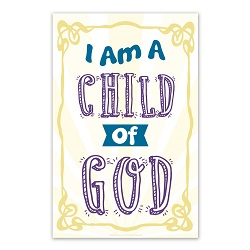 I Am a Child of God Poster - Sunburst i am a child of god poster, i am a child of god printable, primary poster, primary