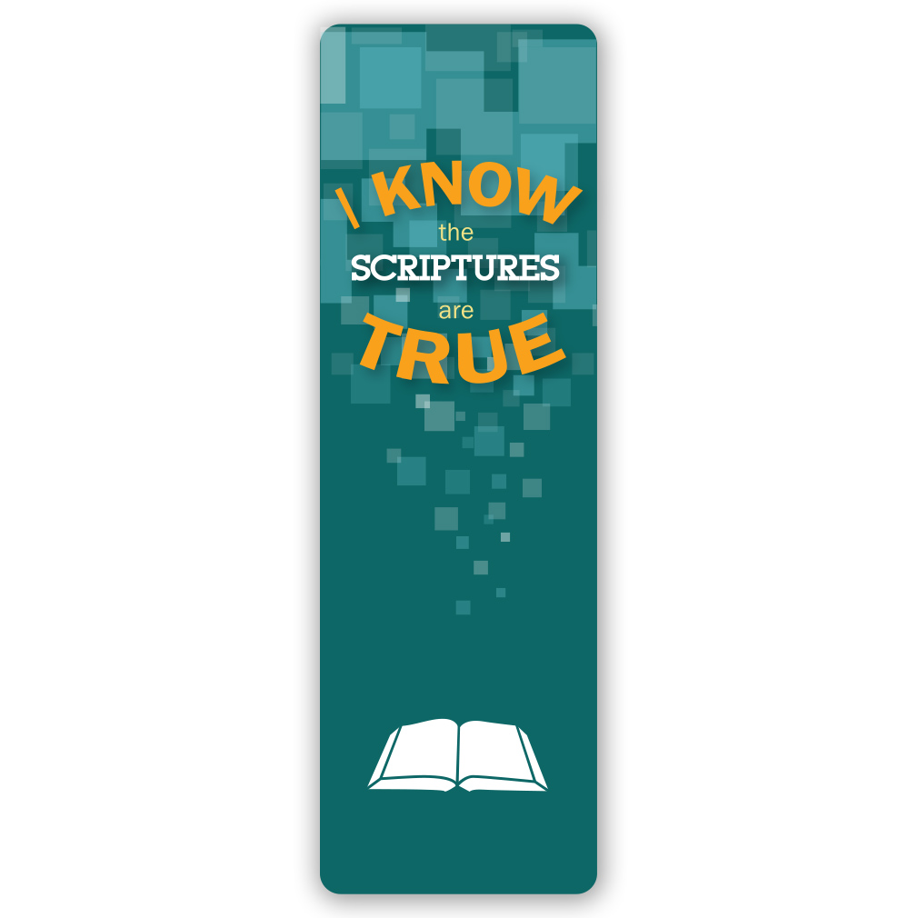 I Know the Scriptures are True Bookmark - LDP-2016PTBKMK