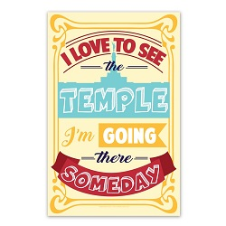 I Love to See the Temple Poster