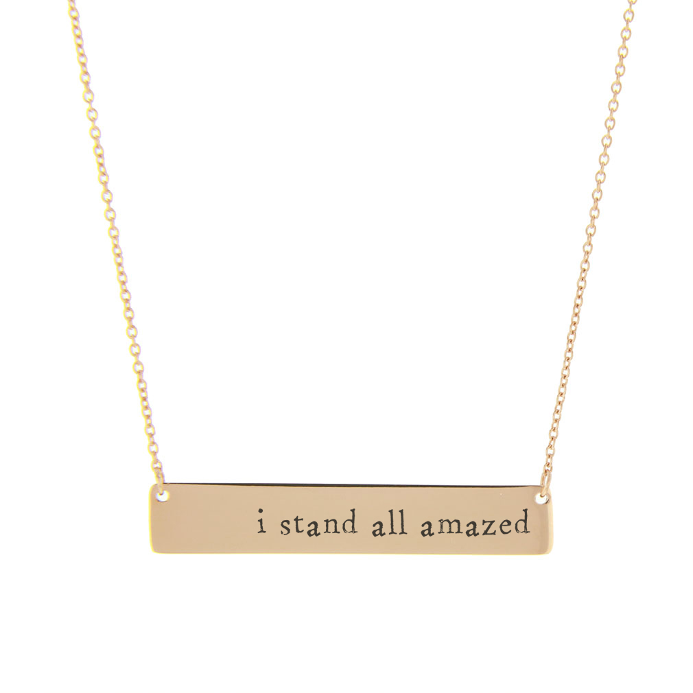 I Stand All Amazed Bar Necklace - LDP-HBN10271