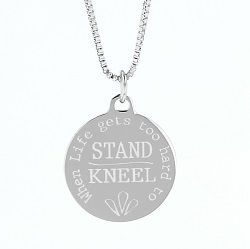 When Life Gets Too Hard to Stand, Kneel Pendant Necklace bar necklace, text necklace,