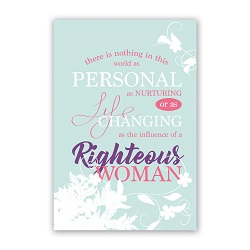 Mothers Day Card - Righteous Woman - Printable free lds mothers day card, lds mothers day printable, lds mothers day card