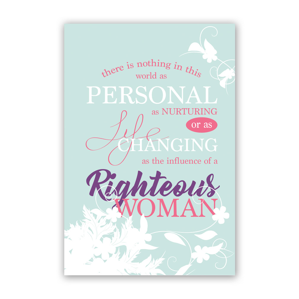 Mothers Day Card Righteous Woman Printable In Free Lds Printables