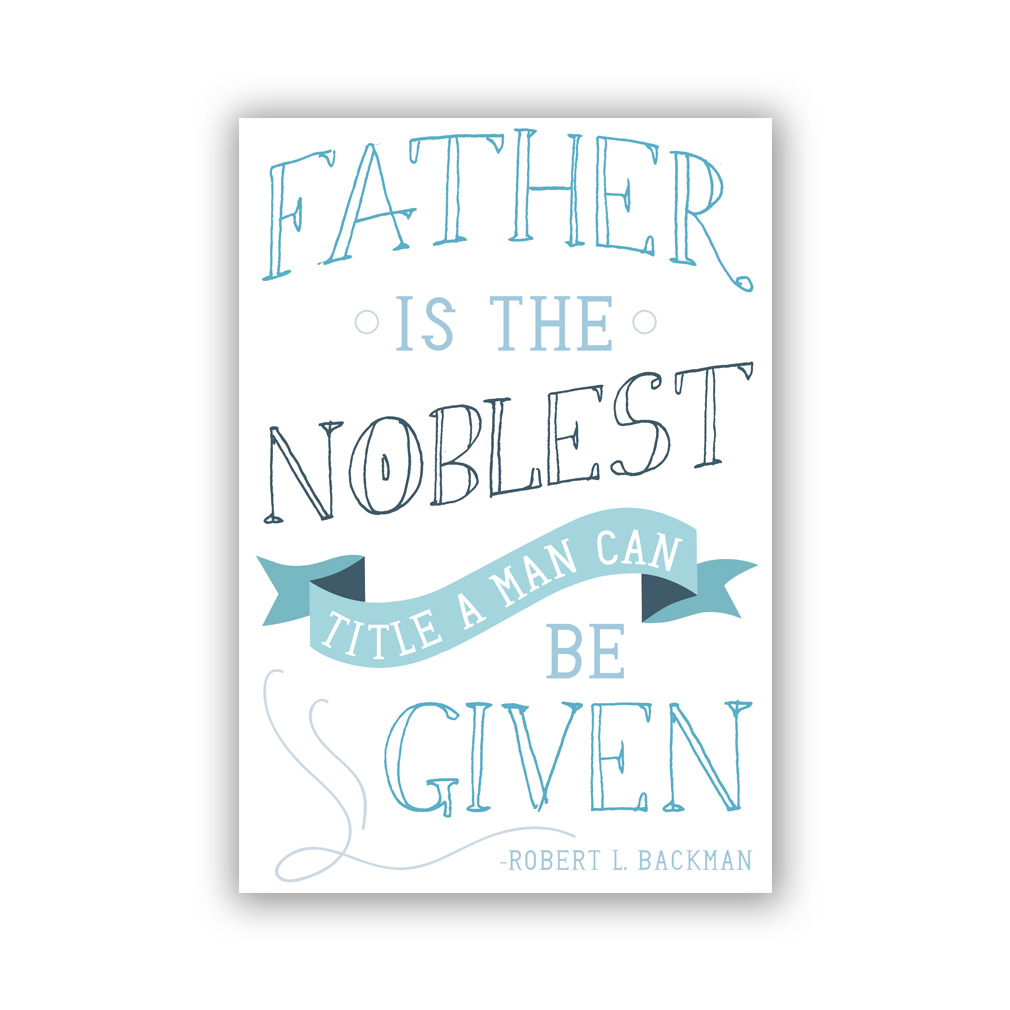 photograph regarding Father's Day Card Printable titled LDS Fathers Working day Card - The Noblest Name - Printable