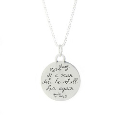 If a Man Die Pendant Necklace bereavement necklace, lds pendant necklace