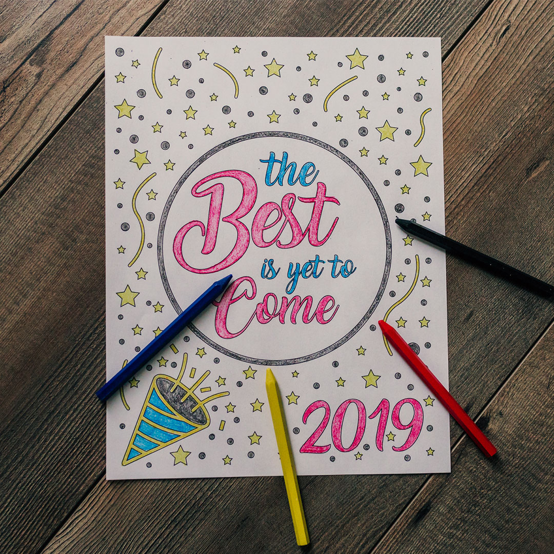 The Best Is Yet to Come Coloring Page - Printable - LDPD-COLOR-NY19