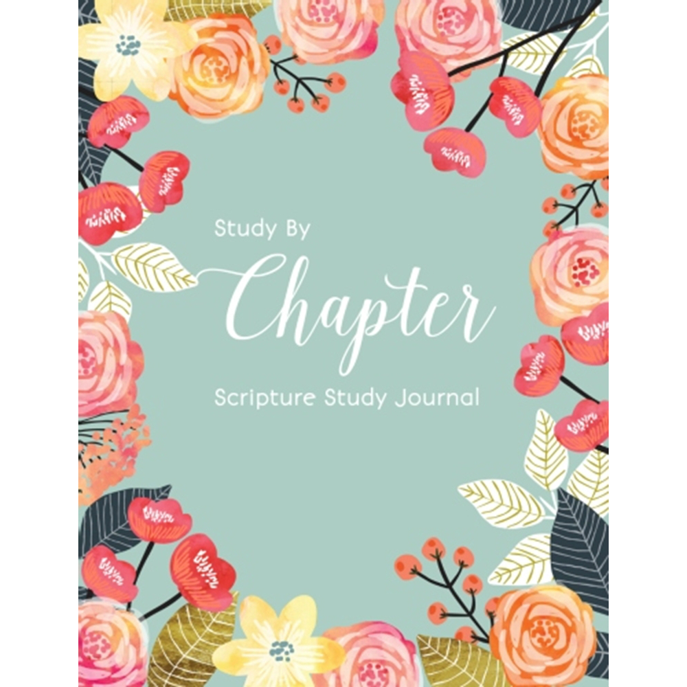 Study by Chapter Journal - Floral Version lds study by chapter, lds scripture study guide