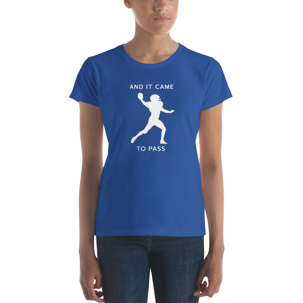 And It Come to Pass Football T-Shirt - Women's - LDP-TEES-AICTP-FTBLL-W