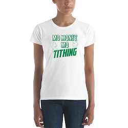 Mo Money Mo Tithing T-Shirt - Womens