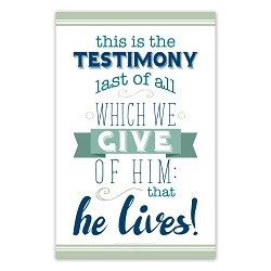 This is the Testimony Last of All Poster - Printable