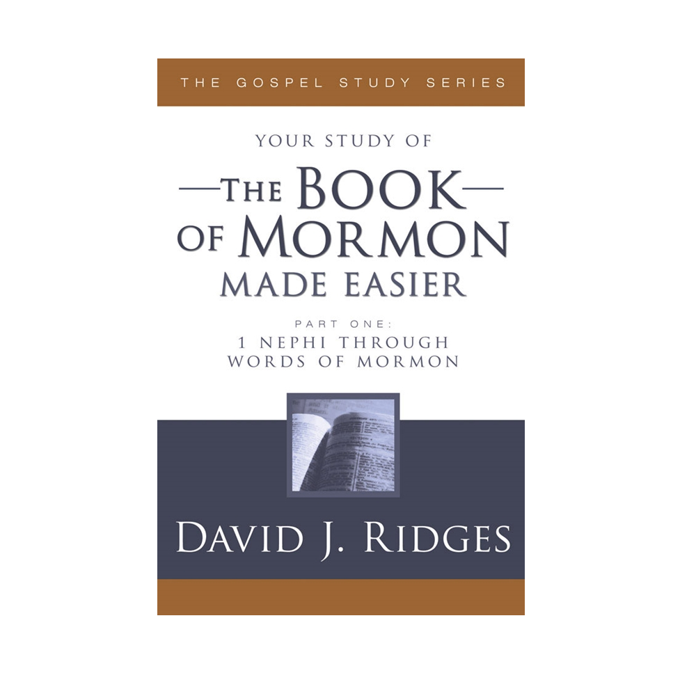 The Book of Mormon Made Easier (Part 1)
