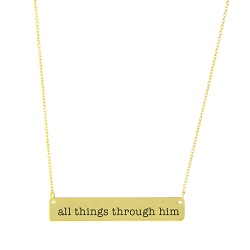 All Things Through Him Bar Necklace bar necklace, text bar necklace, gold bar necklace, engraved necklace, missionary necklace, sister missionary necklace, all things through him